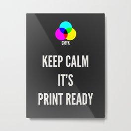Print Ready Dark Metal Print