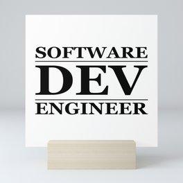 Software Dev Engineer Mini Art Print