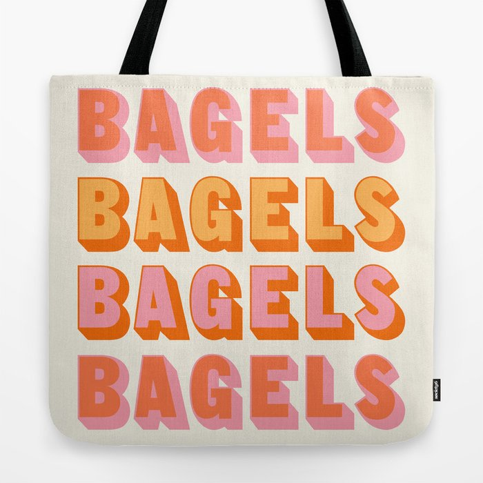 BAGELS BAGELS BAGELS Tote Bag