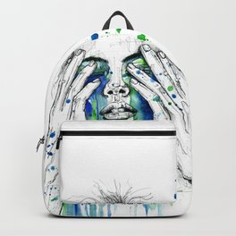 Don't fight my tears 'cause they feel so good. Backpack