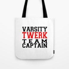 Varsity Twerk Team Captain Tote Bag