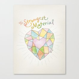 The Strongest Material Canvas Print
