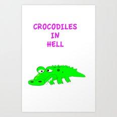 Crocodiles in Hell Art Print