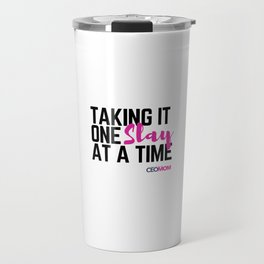 One Slay at a Time Travel Mug