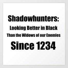 Shadowhunters: Looking Better in Black Art Print