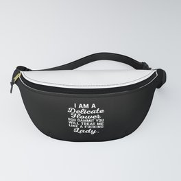 Treat Me Like A Lady Funny Quote Fanny Pack