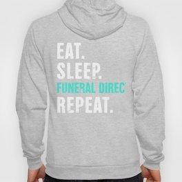Eat. Sleep. Funeral Direct. Repeat. Hoody