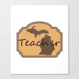 Michigan Teacher Canvas Print