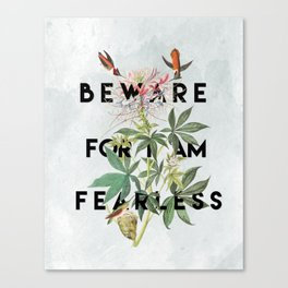And Therefore Powerful Canvas Print