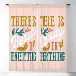 There Is Beauty In Everything Blush Pink Blackout Curtain