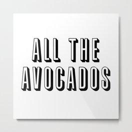 All The Avocados Metal Print