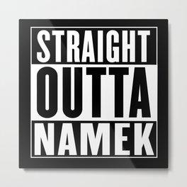Straight Outta Namek Metal Print
