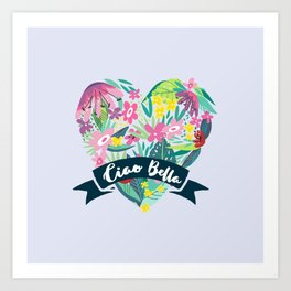Floral Heart Ciao Bella Typography Art Print