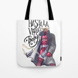 Hasta la vista Tote Bag