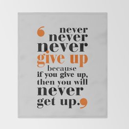 Lab No. 4 - Never give up in your life Gym Motivational Quotes Poster Throw Blanket
