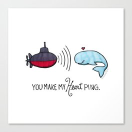 You Make My Heart Ping Canvas Print