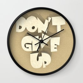 Don't give up #2 Wall Clock