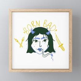 Born Bad Framed Mini Art Print