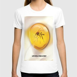 Life Will Find a way. T-shirt