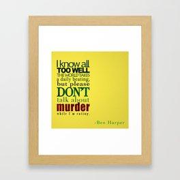 -Ben Harper Framed Art Print