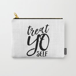 PRINTABLE Art,Treat Yo Self,Inspirational Quote,Kitchen Decor,Motivational Poster,Printable Aleks Carry-All Pouch