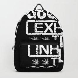 Inhale the good shit Backpack