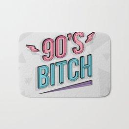 90's Bitch Bath Mat