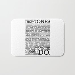Here's To The Crazy Ones - Steve Jobs Bath Mat