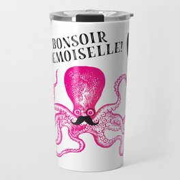 A very polite french pink octopus Travel Mug