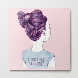 i don't owe you a smile Metal Print