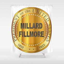Millard Fillmore Gold Metal Stamp Shower Curtain