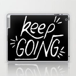 Keep going hand lettering on a black chalkboard . Motivation quote. Laptop & iPad Skin