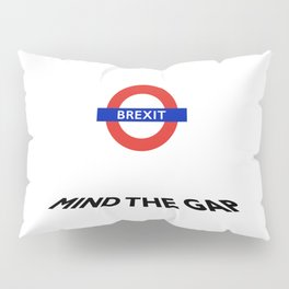 To brexit or not to brexit.... Pillow Sham