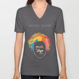 Music to DYE for — Music Snob Tip #075 Unisex V-Neck
