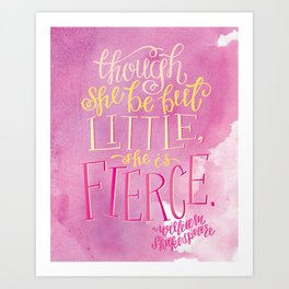 She Is Fierce Art Print