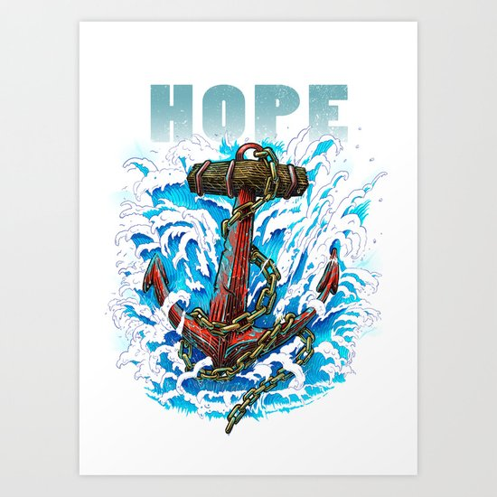 Hope is my Anchor Art Print