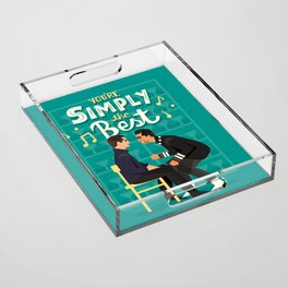 Simply the best Acrylic Tray