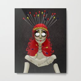 The Pin Cushion Queen Metal Print