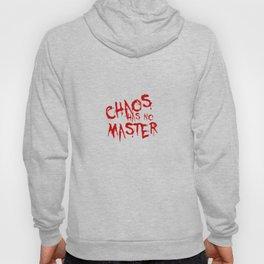 Chaos Has No Master Blood Red Graffiti Text Hoody