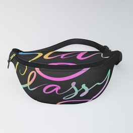Stay classy rainbow typography text Fanny Pack