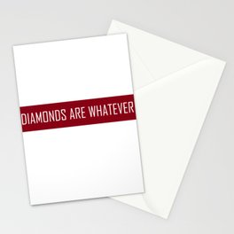 Diamonds Are Whatever Stationery Cards