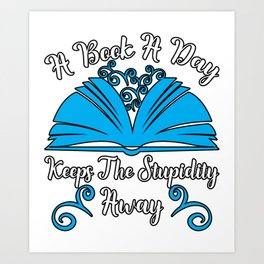 Book A Day Stupidity Reading Literacy Art Print