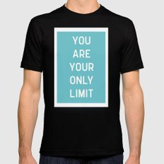 Your Only Limit Quote Black MEDIUM Mens Fitted Tee