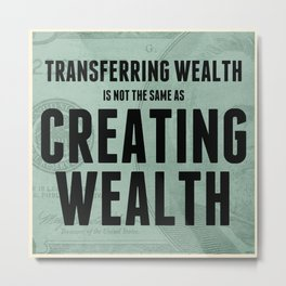 Creating Wealth Metal Print
