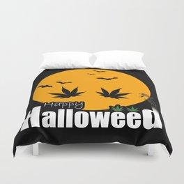 Happy Halloweed Duvet Cover