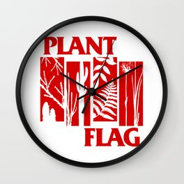 plant that flag Wall Clock