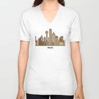 dallas V-neck T-shirts featuring Dallas city texas by bri.buckley