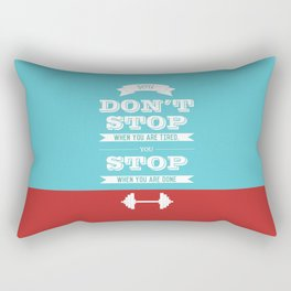 Lab No.4 - You don't stop when you are tired you stop Gym Quotes poster Rectangular Pillow