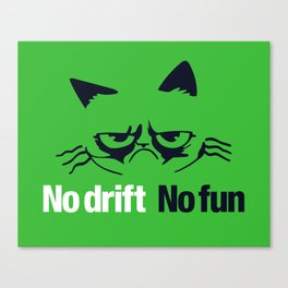 No drift No fun v7 HQvector Canvas Print