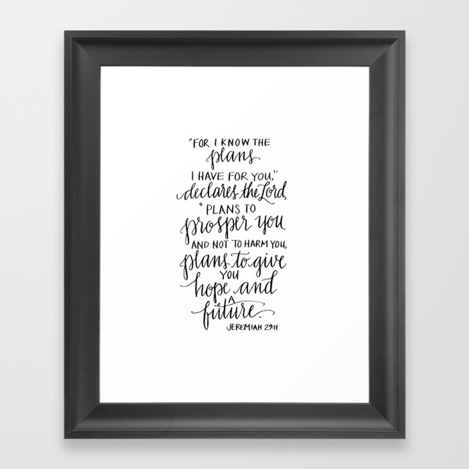 I Know The Plans Jeremiah 29 11 Framed Art Print By Daughterzion Society6